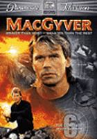 MacGyver. The sixth season