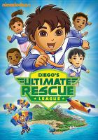 Go Diego go!. Diego's ultimate rescue league