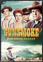 Gunsmoke the sixth season vol 1