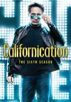 Californication. The sixth season