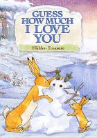 Guess how much I love you. Hidden treasure : adventures of Little Nutbrown Hare