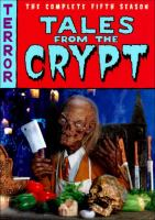 Tales from the crypt: complete 5th season