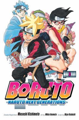 Boruto : Naruto next generations. Volume 3, My story!!