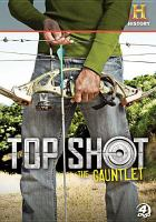 Top shot - the gauntlet season 3