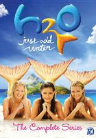 H2O, just add water. The complete series