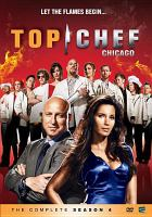 Top chef Chicago. The complete season 4
