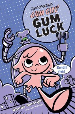 Gum luck