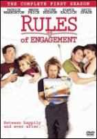 Rules of engagement. The complete first season