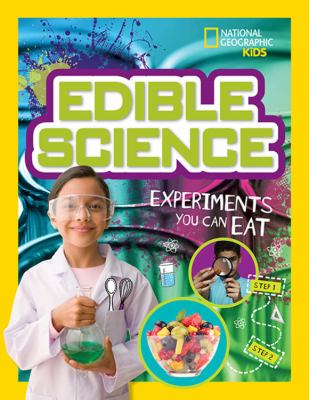 Edible science : experiments you can eat