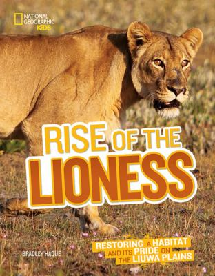 Rise of the lioness : restoring a habitat and its pride on the Liuwa Plains