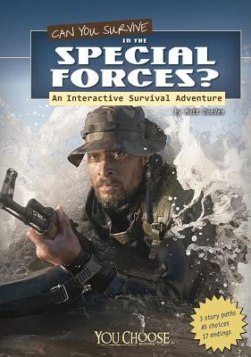 Can you survive in the Special Forces : an interactive survival adventure
