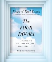 The four doors a guide to joy, freedom, and a meaningful life