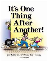 It's one thing after another! : for better or for worse 4th treasury
