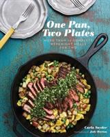 One pan, two plates : more than 70 complete weeknight meals for two
