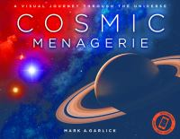 Cosmic menagerie : a visual journey through the universe