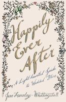 Happily ever after : a light-hearted guide to wedded bliss