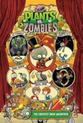 Plants vs. zombies. The greatest show unearthed