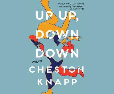 Up up, down down : essays