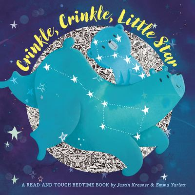 Crinkle, crinkle, little star : a read-and-touch bedtime book