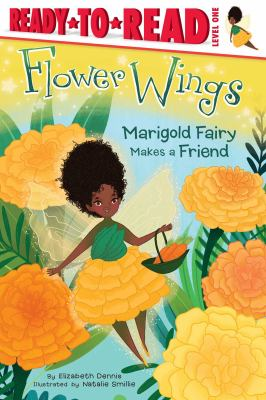 Flower wings : Marigold Fairy makes a friend