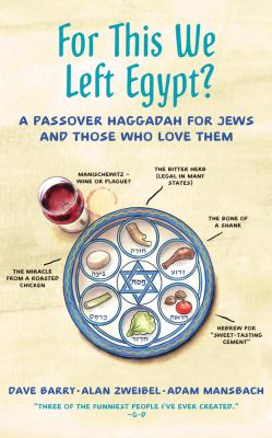 For this we left Egypt : a Passover Haggadah for Jews and those who love them