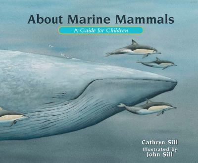 About marine mammals : a guide for children