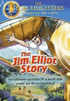 Torchlighters - jim elliot story