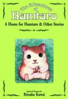 A home for Hamtaro & other stories