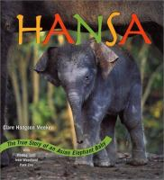 Hansa, the true story of an Asian elephant baby