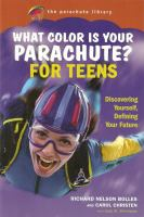 What color is your parachute? for teens : discovering yourself, defining your future