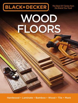 Wood floors : hardwood, laminate, bamboo, wood tile and more.