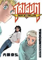 Trigun Maximum. 7, [Happy Days]