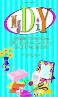 My DIY : the stylin' girl's guide to DIY projects : from sassy crafts to thrifty gifts