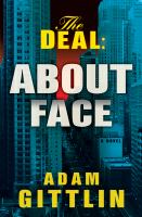 The deal : about face