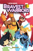 Bravest warriors. Volume one
