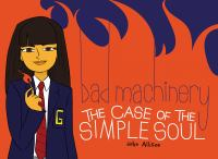 Bad machinery. 3, The case of the simple soul