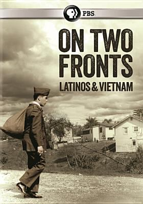 On two fronts : Latinos & Vietnam