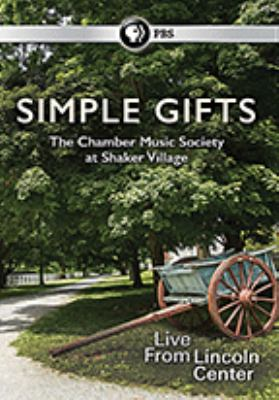 Simple gifts : the Chamber Music Society at Shaker Village