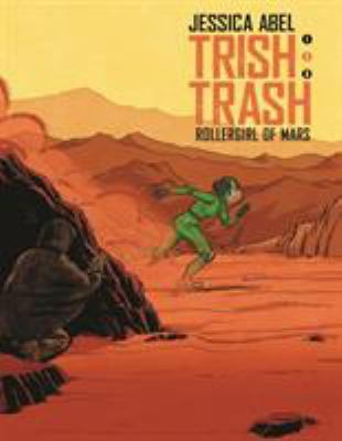 Trish Trash : rollergirl of Mars. 2