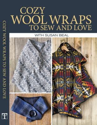 Cozy wool wraps to sew and love