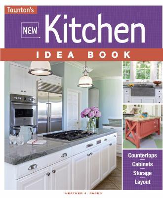 Taunton's new kitchen idea book