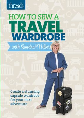 How to sew a travel wardrobe.