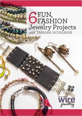 6 fun, fashion jewelry projects.