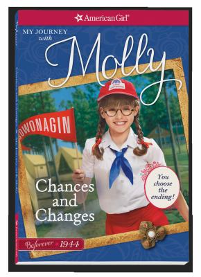 Chances and changes : my journey with Molly