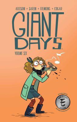 Giant days. Volume six