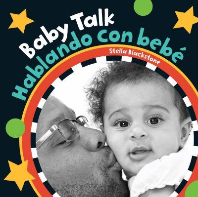 Baby talk = Hablando con bebé