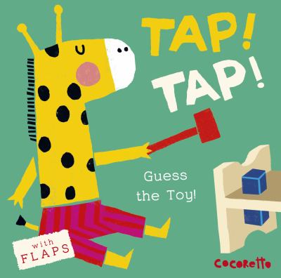 Tap! Tap! : guess the toy!