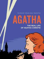 Agatha : the real life of Agatha Christie