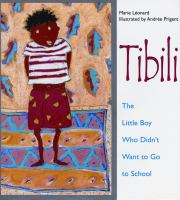 Tibili, the little boy who didn't want to go to school