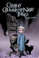 Courtney Crumrin and the night things.  Volume 1